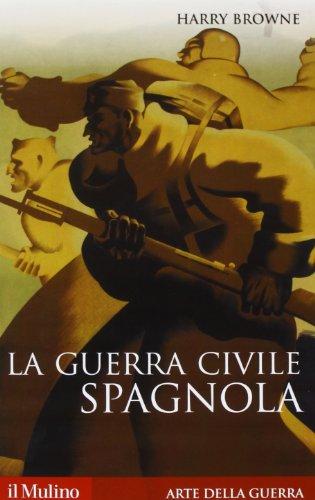 La guerra civile spagnola 1936-1939
