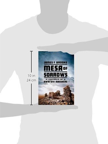 Mesa of Sorrows: A History of the Awat'ovi Massacre