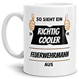Tassendruck Berufe-Tasse so Sieht Ein Richtig Cooler Feuerwehrmann aus Weiss/Job / mit Spruch/Kollegen / Arbeit/Geschenk-Idee/Büro