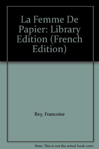 La Femme De Papier: Library Edition