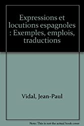 VIDAL/EXPR.LOCUT.ESPAGN.    (Ancienne Edition)