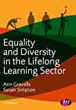 Equality and Diversity in the Lifelong Learning Sector (Further Education and Skills)