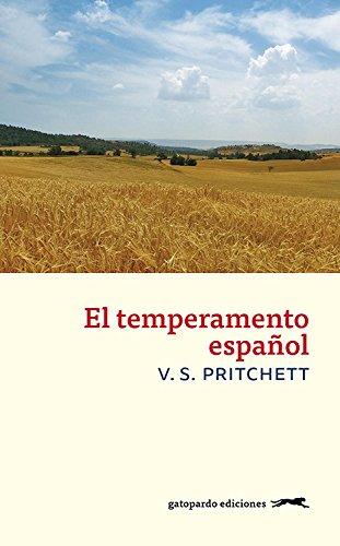 El temperamento español por V.S. Pritchett