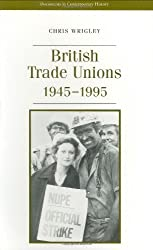 British Trade Unions (Documents in Contemporary History)