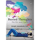 Buried Thoughts-One Life, Many Stories