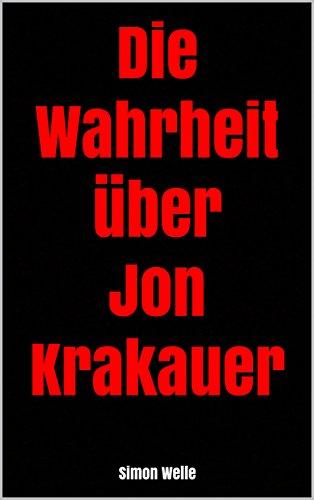 Die Wahrheit über Jon Krakauer