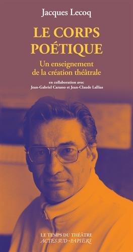 Le corps poétique par Jean-Gabriel Carasso, Jean-Claude Lallias