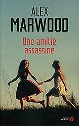 Une amitié assassine (French Edition)