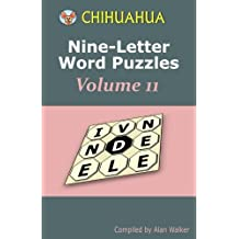 Chihuahua Nine-Letter Word Puzzles Volume 11