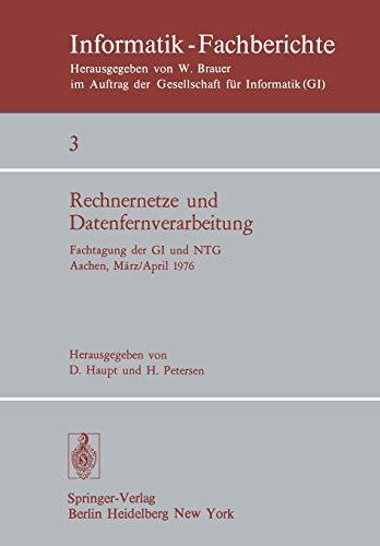 Rechnernetze und Datenfernverarbeitung: Fachtagung der GI und NTG, Aachen, 31.3.-2.4.1976 (Informatik-Fachberichte, Band 3)