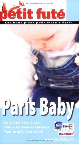 Petit Futé Paris Baby par Sandra de Vivies, Sophie Bablon