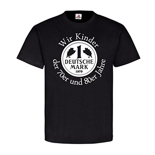 Kinder der 70er und 80er Jahre beste Jahrzehnt Kindheit Jugend T-Shirt Deutsche Mark West Deutschland #19589, Farbe:Schwarz, Größe:Herren L (Air-force-kinder-t-shirt)