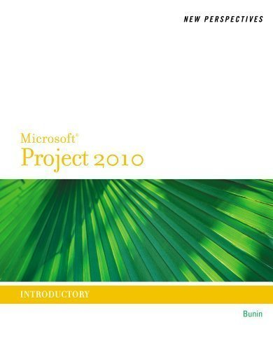 New Perspectives on Microsoft Project 2010: Introductory (New Perspectives (Course Technology Paperback)) 1st (first) Edition by Biheller Bunin, Rachel published by Cengage Learning (2011)