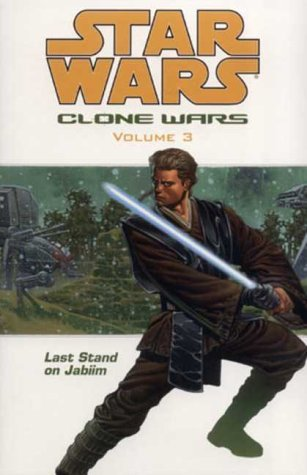 Star Wars: The Clone Wars-Last Stand on Jabiim by Haden Blackman (2004-03-26) par Haden Blackman;Brian Ching;Victor Llamas