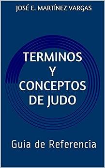 Descargar Libro En Terminos y Conceptos de Judo: Guia de Referencia Como PDF