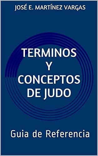 Terminos y Conceptos de Judo: Guia de Referencia