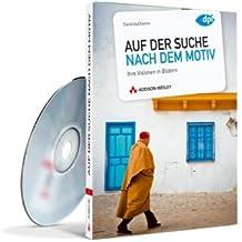 Auf der Suche nach dem Motiv - eBook auf CD-ROM - Ihre Visionen in Bildern (AW eBooks)
