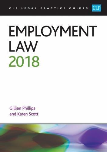 Employment Law 2018 (CLP Legal Practice Guides)