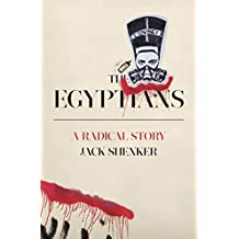 The Egyptians: A Radical Story