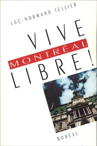 Vive Montréal libre !