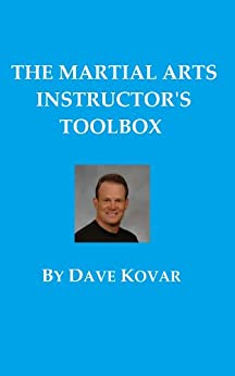 The Martial Arts Instructor's Toolbox (English Edition)