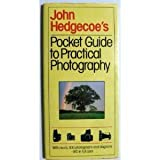 John Hedgecoe's Pocket Guide to Practical Photography (A Fireside book) by Mitchell Beazley (1987-06-03)