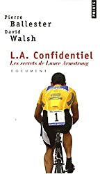 L.A.Confidentie. Les Secrets de Lance Armstrong
