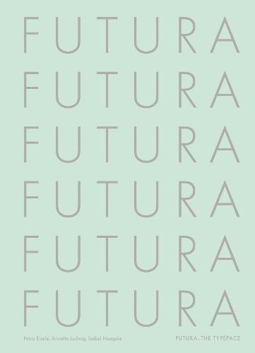 Futura the typeface