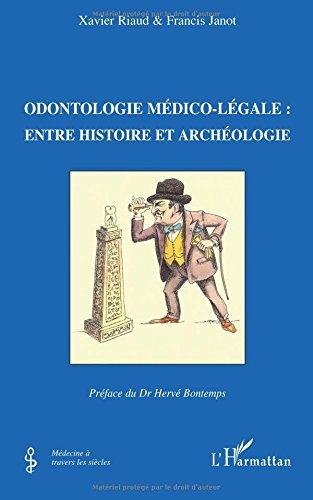 Odontologie médico-légale : entre histoire et archéologie