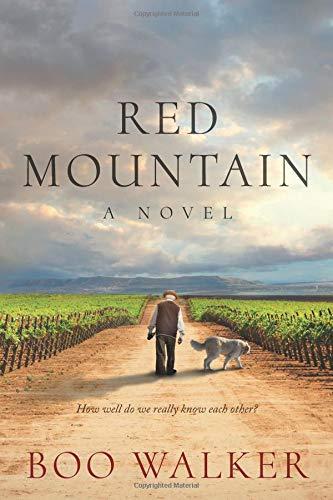 Red Mountain: A Novel por Boo Walker