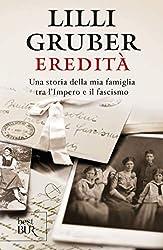 Eredità (VINTAGE): Una storia della mia famiglia tra l'Impero e il fascismo