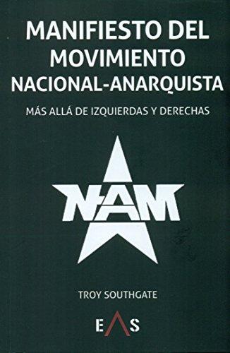 Manifiesto del Movimiento Nacional Anarquista: Más allá de izquierdas y derechas (Khronos)
