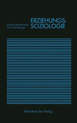Erziehungssoziologie (Studienreihe Gesellschaft) (German Edition)