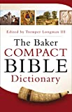 The Baker Compact Bible Dictionary -