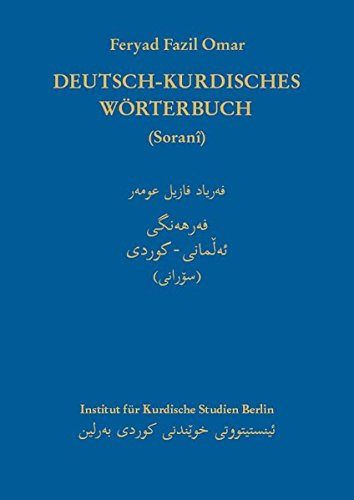 Deutsch-Kurdisches Wörterbuch (Zentralkurdisch/Soranî)