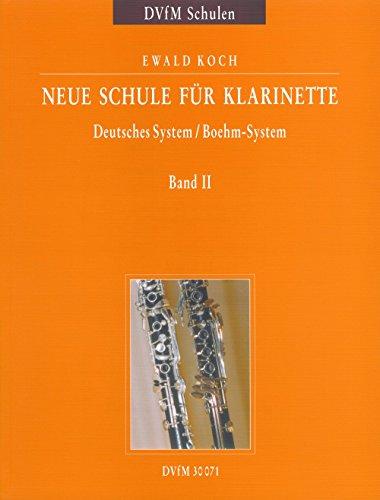 Neue Schule für Klarinette Deutsches System / Boehm-System - Ein zweibändiges Lehrwerk für Unterricht und Selbststudium Band 2 (DV 30071) -
