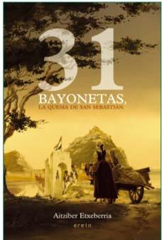 Portada del libro 31 Bayonetas (Narrativa)