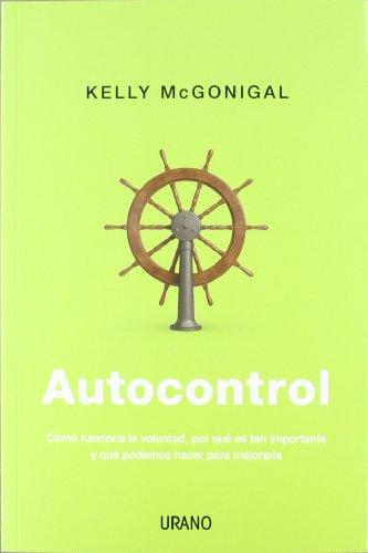 Descargar Libro Autocontrol (Crecimiento personal) de Kelly McGonigal