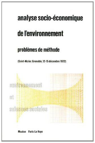Analyse socio-économique de l'environnement : Problèmes de méthode