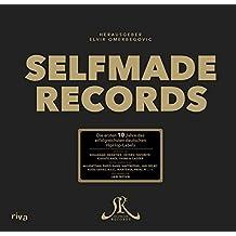 Selfmade Records: Die ersten 10 Jahre von Deutschlands erfolgreichstem HipHop-Label - Limitierte Coffee-Table Edition