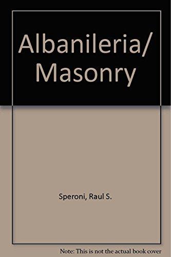 Albanileria/ Masonry