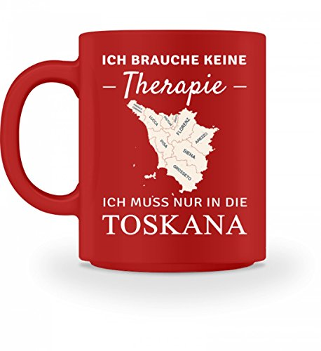 Hochwertige Tasse - Toskana Therapie