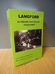 Langford - an Obscure Essex Village Transformed