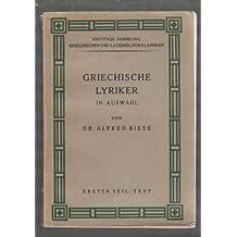 Griechische Lyriker in Auswahl. Für den Schulgebrauch.