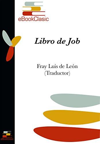 Libro de Job (Anotada) por Fray Luis De León