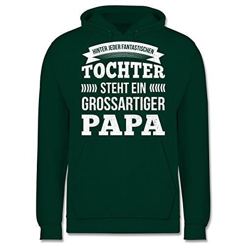 Vatertag - Hinter jeder Tochter Steht Ein Großartiger Papa - S - Dunkelgrün - JH001 - Herren Hoodie (Hoodie Vatertag Pullover)