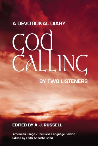 God Calling: A Devotional Diary by Two Listeners por Anonymous