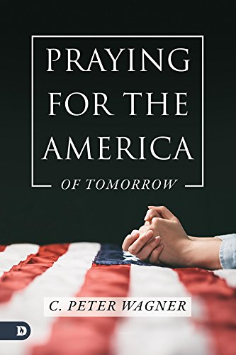 Praying for the America of Tomorrow (English Edition)