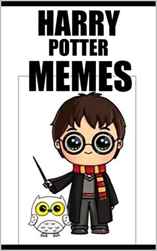 Memes: Funny Harry Potter Memes: (Hogwarts-Inspired Funny Memes & Comedy - Unofficial) (English Edition)