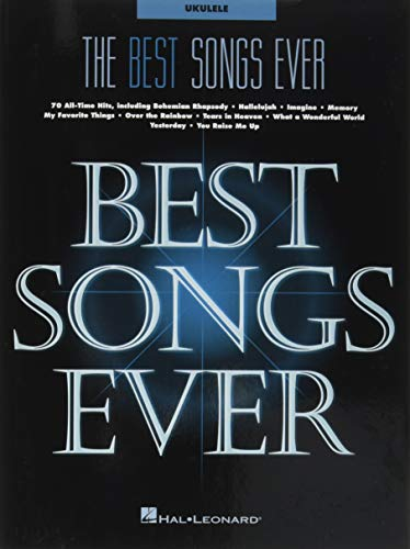 The Best Songs Ever: For Ukulele